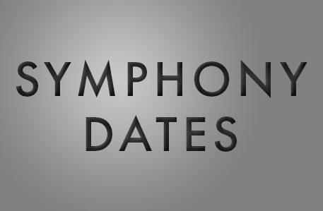 Symphony Dates